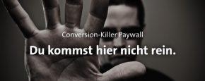 Paywall Optimierung: Warum die Paywall den meisten Verlagen das Geschäft vermasselt