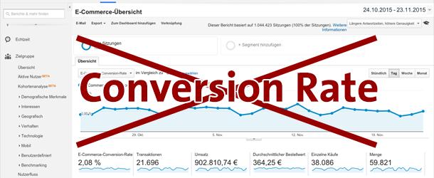 Warum Optimierer der Conversion Rate in Google Analytics nicht trauen sollten!
