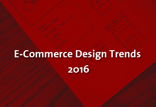 E-Commerce Design Trends 2016