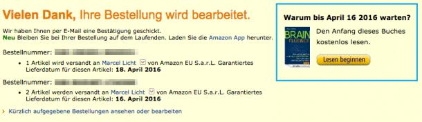 Bei Amazon kann ich schon mit dem Lesen beginnen, bevor das Buch geliefert wird.