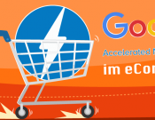 Google Accelerated Mobile Pages im eCommerce