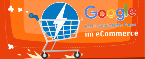 Entscheidungshilfe: Brauche ich eine Accelerated Mobile Page im E-Commerce?