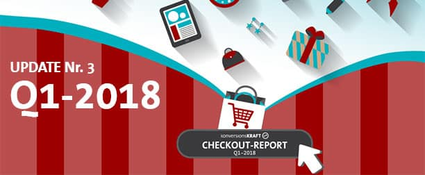 Infografik: E-Commerce Checkout-Report Q1-2018 (Update Nr. 3)