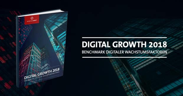Digital Growth 2018: Benchmark digitaler Wachstumsfaktoren Vollversion