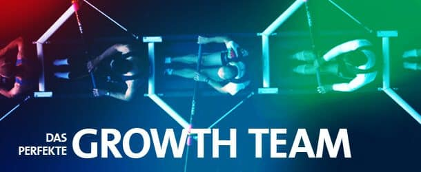 Das perfekte Growth Team