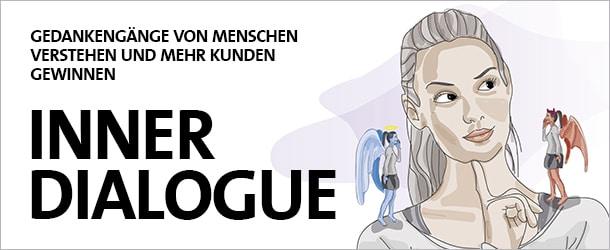 Inner Dialogue: Gedankengänge von Menschen verstehen und mehr Kunden gewinnen
